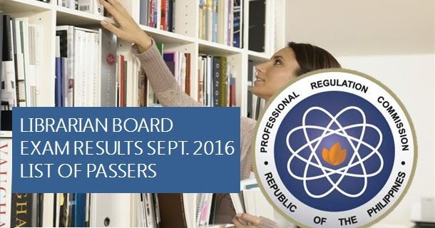 List Of Passers September 2016 Librarian Board Exam Results