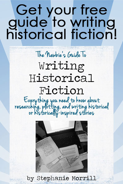 Do you write historical or historically-inspired fiction?