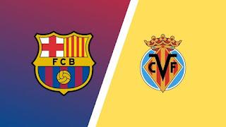 موعد مباراة برشلونة القادمة ضد فياريال والقنوات الناقلة الأحد 27 سبتمبر 2020 في الدوري الإسباني