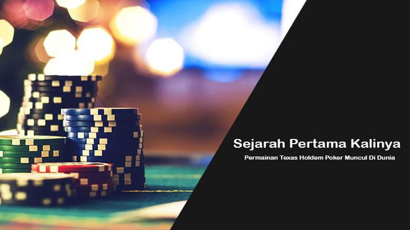 Sejarah & Asal Usul Permainan Poker
