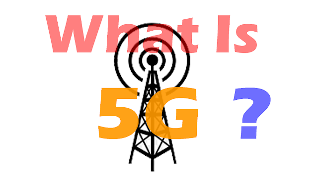 What Is 5G Technology - Explained Detailed