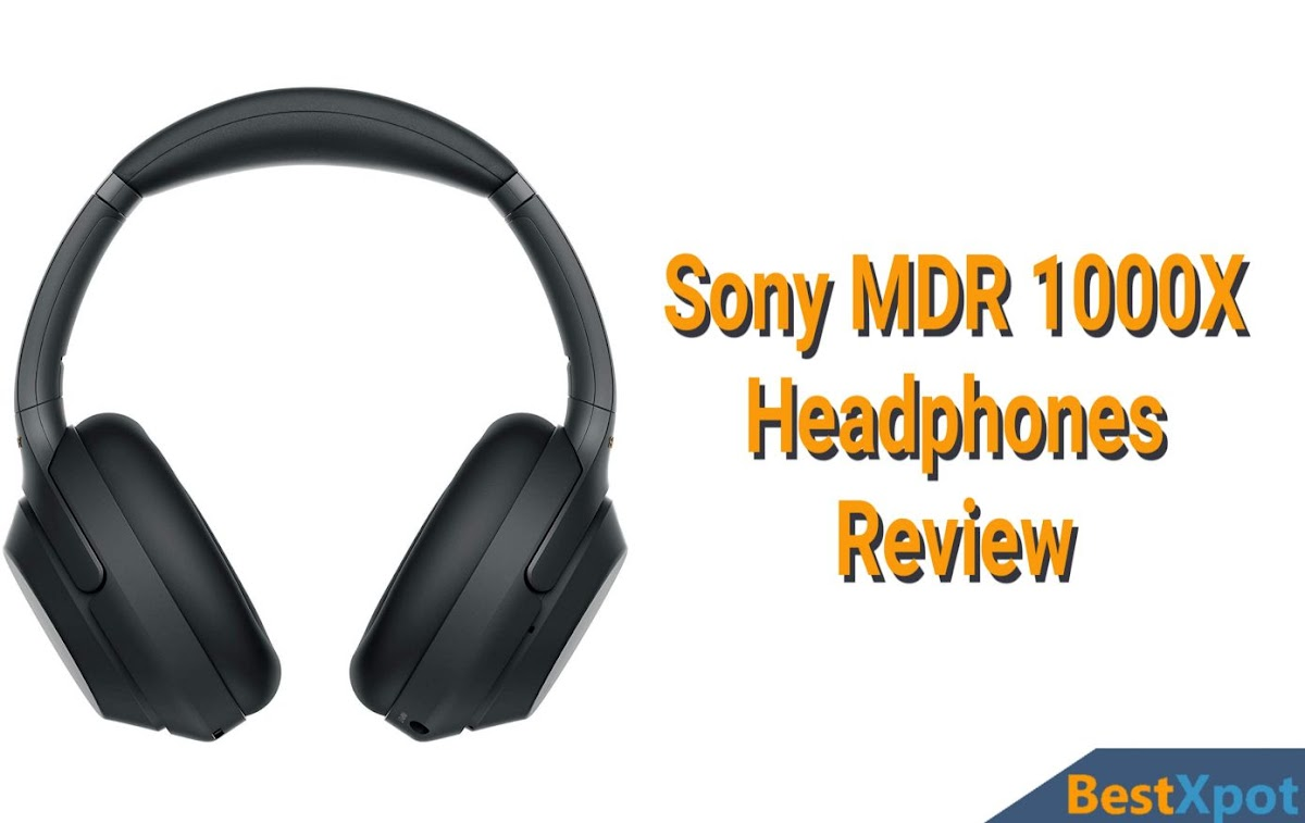 Sony MDR 1000X Headphones Review Prices