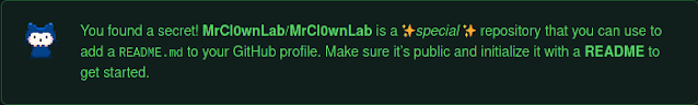 You found a secret! MrCl0wnLab/MrCl0wnLab is a ✨special ✨ repository   that you can use to add a README.md to your GitHub profile.   Make sure it's public and initialize it with a README to get started.