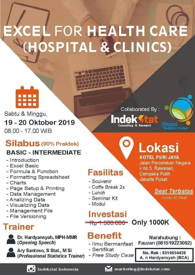 EXCEL for HEALTH CARE   (HOSPITAL,  CLINICS, PUSKEMAS and INSURANCE) 19-20 Oktober 2019