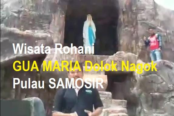 Keindahan Gua Maria di Dolok Nagok Kabupaten Samosir