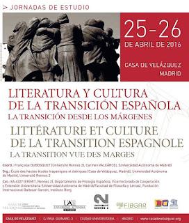 Literatura y Cultura de la Transición Española: La Transición desde los márgenes.