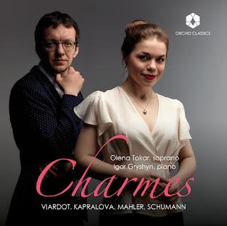 Charmes - Alma Mahler-Werfel, Clara Schumann, Pauline Viardot-Garcia, Vitezslava Kapralova; Olena Tokar, Igor Gryshyn; Orchid Classics