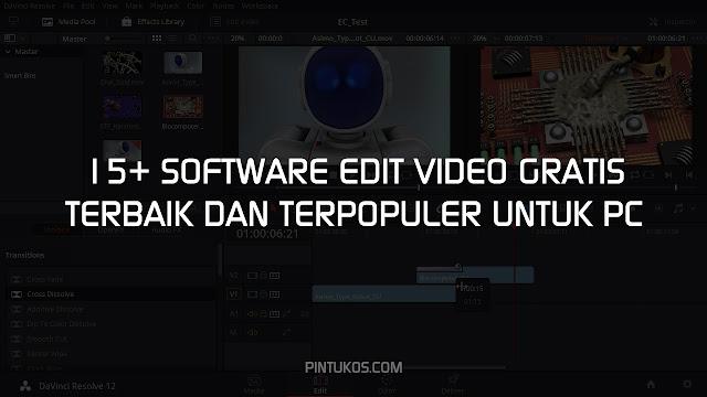 15+ Software Edit Video Gratis Terbaik dan Terpopuler Untuk PC