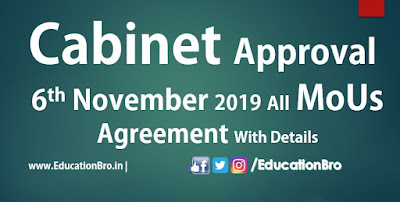 Cabinet Approval 6th November 2019 All MoU and Agreements with Details