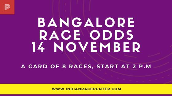 Bangalore Race Odds 14 November, India Race Odds