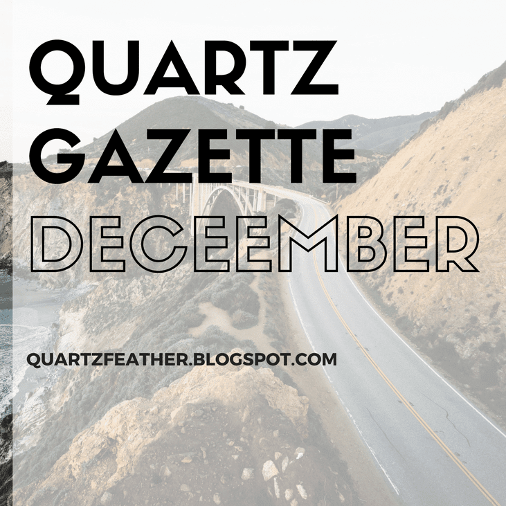 Quartz Gazette December