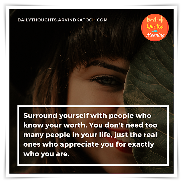 Daily Thought, Meaning, Surround, people, life,