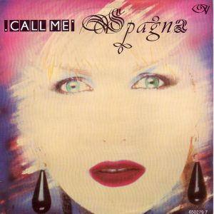 The cover for Spagna's UK success Call Me