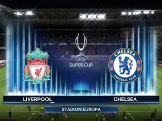 Super cup final 2019, Liverpool Vs Chelsea Super  up Livestream, Watch Live Liverpool Vs  Chelsea, Stream Soccer Liverpool Vs Chelsea Today, Watch Here Chelsea Vs Liverpool, Matchday Live Skysports Livestream, ESPN Soccer Streaming, Super Cup Fiinal 2019 Liverpool Vs Chelsea Livestream