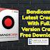 Bandicam Latest Crack With Full Version Crack Free Download