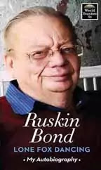 Ruskin Bond books List, Biography, Quotes, Stories, Poems, Novel & More