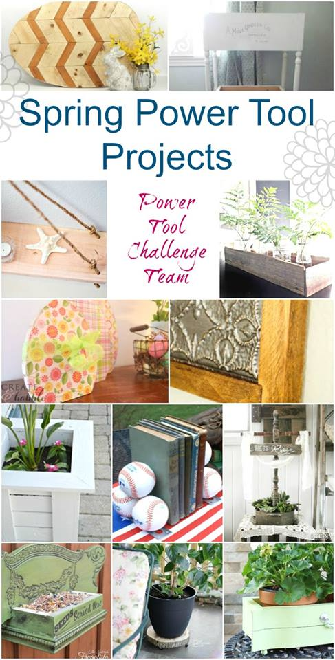Power Tool Projects For Spring