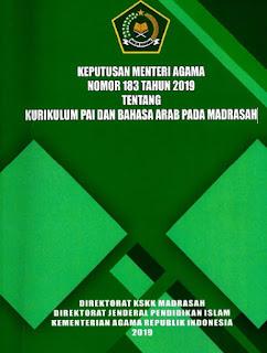 KEPUTUSAN MENTERI AGAMA NOMOR 183 TAHUN 2019 TENTANG KURIKULUM PAI DAN BAHASA ARAB PADA MADRASAH