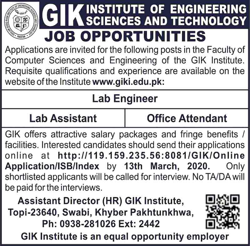 Ghulam Ishaq Khan Institute Of Engineering Sciences And Technology(GIKI) Jobs 2020