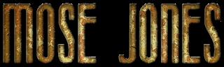 MOSE JONES