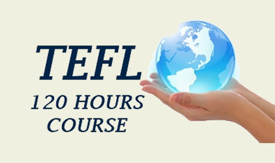 120-Hours TEFL Certification Course
