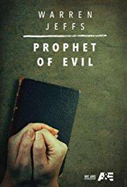 Warren Jeffs: Prophet of Evil