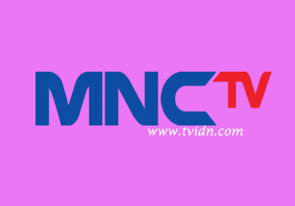 Nonton MNCTV Live Streaming TV Online Indonesia