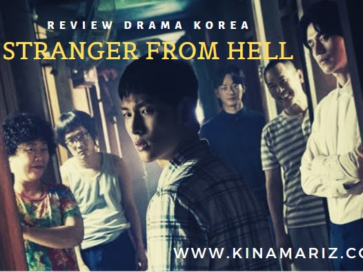 Review Drama Korea Stranger from Hell (Hell Is Other People) 타인은 지옥이다