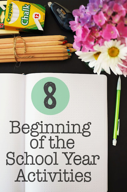 8 Beginning of the School Year Activities