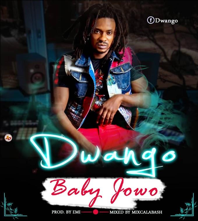 Music: Dwango - Baby Jowo (prod. by Emi)