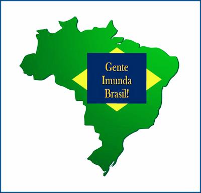 A imagem mostra o mapa do Brasil e no centro em forma da bandeira está escrito: gente imunda Brasil!