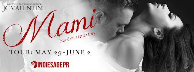 [Blog Tour] MAMI by JC Valentine @AuthorJCV @IndieSagePR #Excerpt #Giveaway #UBReview