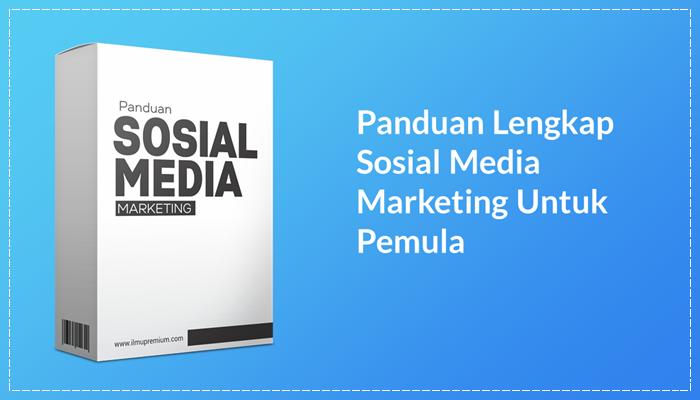 Panduan Sosial Media Marketing