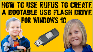 How To Use Rufus To Create A Bootable USB Flash Drive For Windows 10?