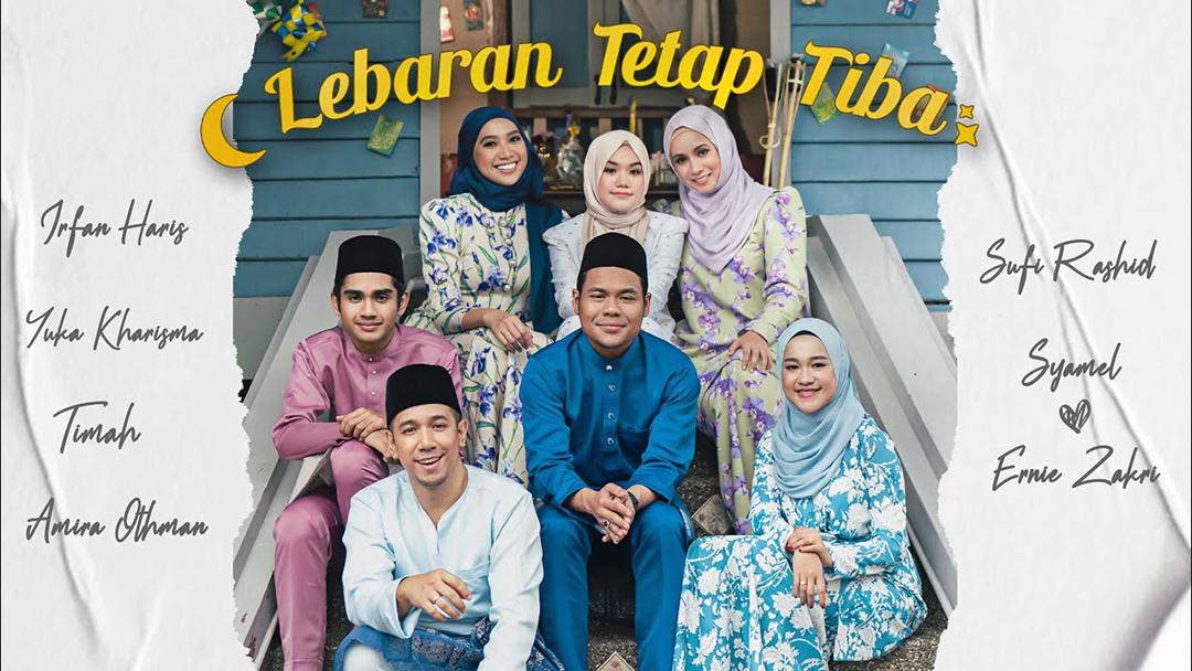 Lagu Lebaran Tetap Tiba-Ernie Zakri, Syamel, Sufi Rashid, Amira Othman, Yuka Kharisma, Irfan Haris & Tima