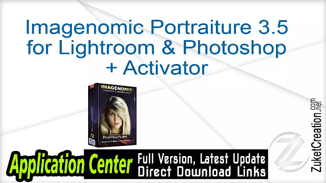 Imagenomic Portraiture 3.5 for Lightroom & Photoshop + Activator