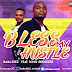 Baba Zeez ft. King Ebenezer - Bless My Hustle | Download Music