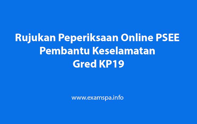 Rujukan Peperiksaan Online PSEE Pembantu Keselamatan Gred KP19