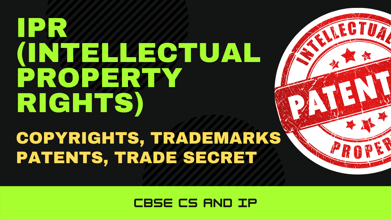 IPR (Intellectual Property Rights)