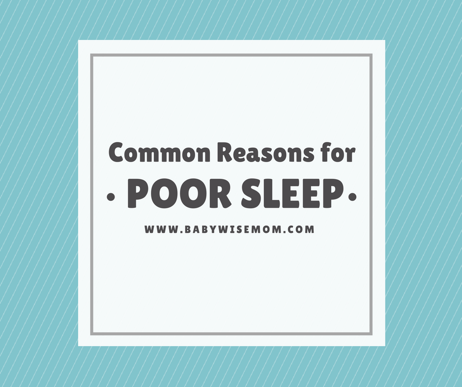 Common reasons for poor sleep