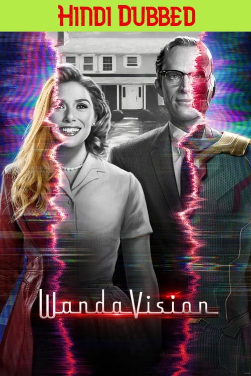 Download WandaVision (Season 1) S01E08 Added {Hindi Dubbed + English With Subtitles} 480p [100MB] || 720p [250MB] || 1080p [800MB]