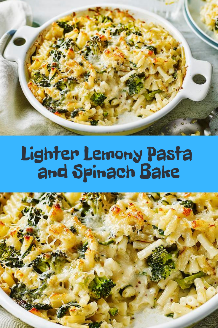 Lighter Lemony Pasta and Spinach Bake Recipe