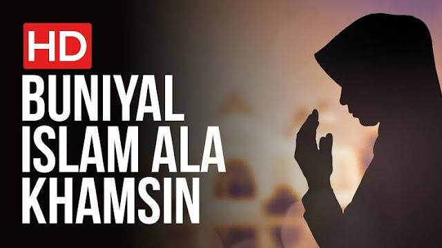 teks latin buniyal islam ala khamsin