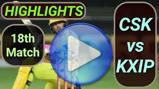CSK vs KXIP 18th Match