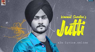जुत्ती Jutti Lyrics in Hindi - Himmat Sandhu