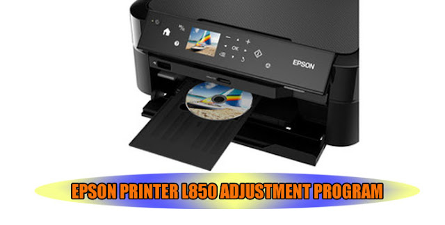 EPSON L850 PRINTER ADJUSTMENT PROGRAM