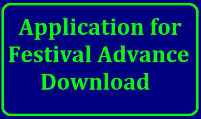 Application for Festival Advance (in terms of GO Ms 175, dated 15-05-2010) Model Application Form/2018/09/application-for-festival-advance-download.html