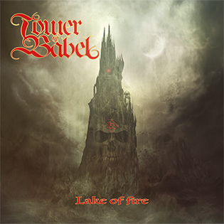 "Tower of Babel - ""Midnight Sun"" (lyric video) from the album ""Lake of Fire"""