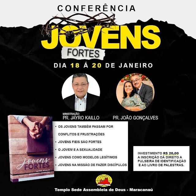Conferência Jovens fortes acontecerá nestes dias 18 e 19 de janeiro na ADTC sede de Maracanaú-CE
