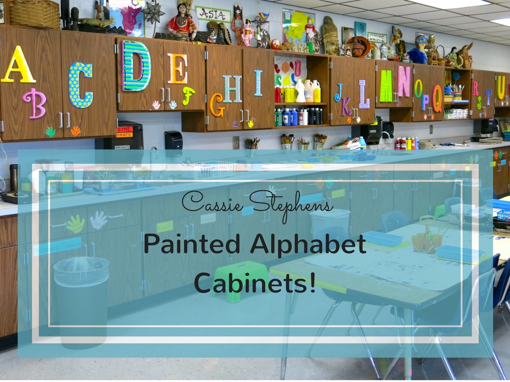 Cassie Stephens How To Decorate Your Art Room Alphabet Cabinets